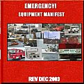 Leads to a Manual outlining all of Emergency's firefighting and emergency medical gear